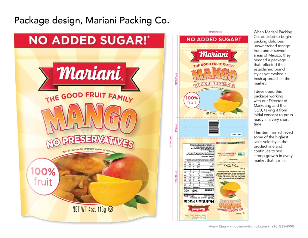 When Mariani Packing Co. decided to begin packing delicious unsweetened mango from under-served areas of Mexico, they needed a package that reflected their established brand styles yet evoked a fresh approach in the market.